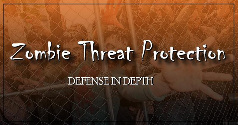 Zombie Threat Protection - defense in depth