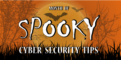Cyber Security Month Halloween Tips