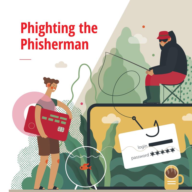 Phighting the Phisherman